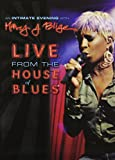 An Intimate Evening with Mary J. Blige - Live from the House of Blues