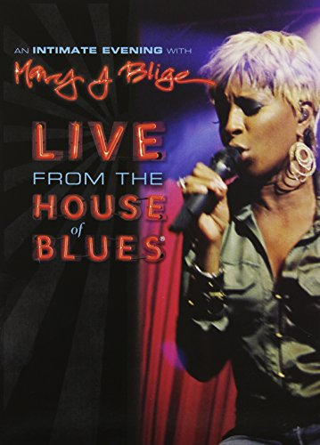 An Intimate Evening with Mary J. Blige - Live from the House of Blues by UNI DIST CORP (MUSIC)