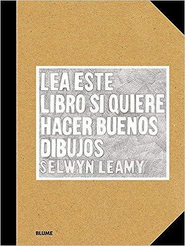 Lea este libro si quiere hacer buenos dibujos Les este libro...: Amazon.es: Selwyn Learry: Libros