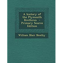 A History of the Plymouth Brethren