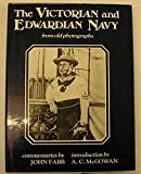 img - for Victorian and Edwardian Navy from Old Photographs by John Fabb (1976-02-19) book / textbook / text book