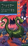 The Kingfisher Treasury of Dragon Stories, Mark Robertson and Margaret Clark, 0753458896