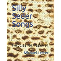 Silly Seder Songs: Parodies for Passover
