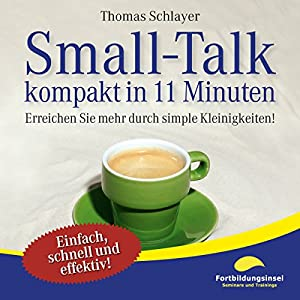 Small-Talk - kompakt in 11 Minuten Hörbuch