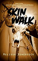 Skin Walk (A Lacey Fitzpatrick and Sam Firecloud Mystery Book 2)