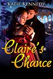 Claire's Chance: A Victorian Historical Romance (Lively Southern Belles Book 1)
