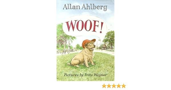 Woof Allan Ahlberg Fritz Wegner 9780670808328 Amazon Books