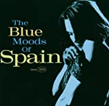 Blue Moods of Spain