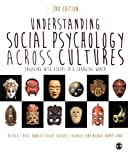img - for Understanding Social Psychology Across Cultures: Engaging with Others in a Changing World book / textbook / text book