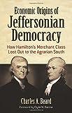 Economic Origins of Jeffersonian Democracy: How