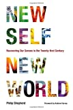 New Self, New World, Philip Shepherd, 1556439113