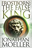 img - for Frostborn: The False King (Volume 11) book / textbook / text book
