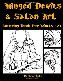 Amazon.com: Winged Devils & Satan Art - Coloring Book For Adults +21 ...