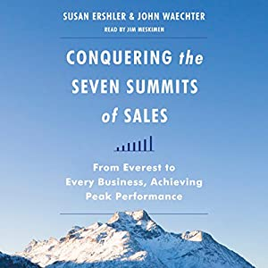 Conquering the Seven Summits of Sales Audiobook
