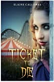Ticket to Die: The Southern Ghosts Series, Book Two (Volume 2)