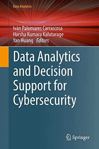Data Analytics and Decision Support for Cybersecurity: Trends, Methodologies and Applications (Tapa Dura)
