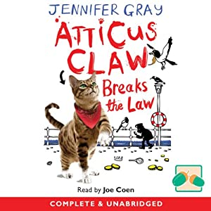 Atticus Claw Breaks the Law Audiobook