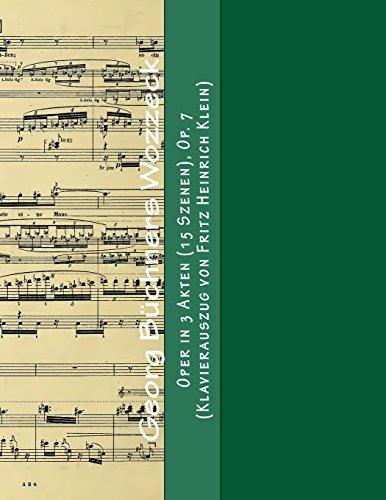 Georg Buechners Wozzeck Oper in 3 Akten (15 Szenen), Op. 7 (Klavierauszug von Fritz Heinrich Klein)  [Berg, Alban] (Tapa Blanda)