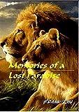 Jagderlebnisse in Afrika: Memories of a lost Paradise