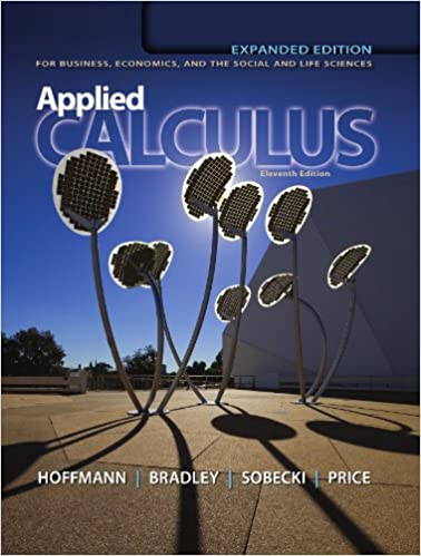 Applied calculus for business economics and the social and life applied calculus for business economics and the social and life sciences expanded edition 11th edition 11th edition kindle edition fandeluxe Images