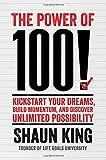 The Power of 100!, Shaun King, 1476790167