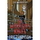 The Warrior's Knife (Quis Custodiet Book 1)