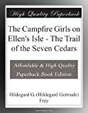 img - for The Campfire Girls on Ellen's Isle - The Trail of the Seven Cedars book / textbook / text book