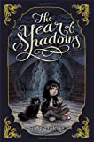 The Year of Shadows, Claire Legrand, 1442442948