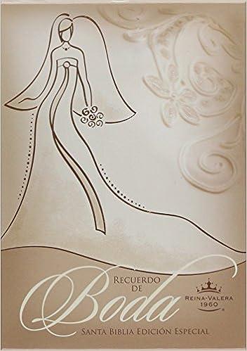 RVR 1960 Biblia Recuerdo de Boda, blanco/dorado símil piel (Spanish Edition): B&H Español Editorial Staff: 9781586408596: Amazon.com: Books