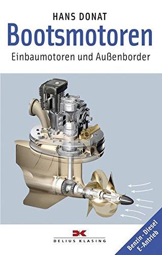 Bootsmotoren: Einbaumotoren und Außenborder - Benzin  Diesel  E-Antrieb