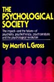 The Psychological Society, Martin L. Gross, 0394462335