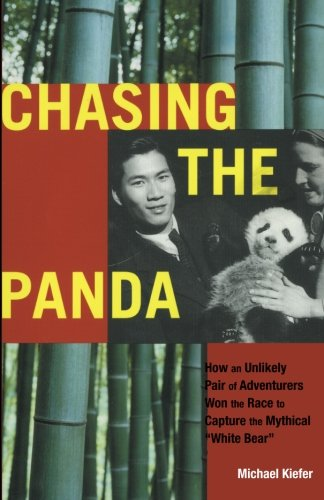 "Chasing the Panda: How an unlikely pair of adventurers won the race to capture the mythical ""white bear"""