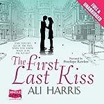The First Last Kiss | Ali Harris