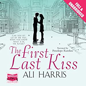 The First Last Kiss Hörbuch