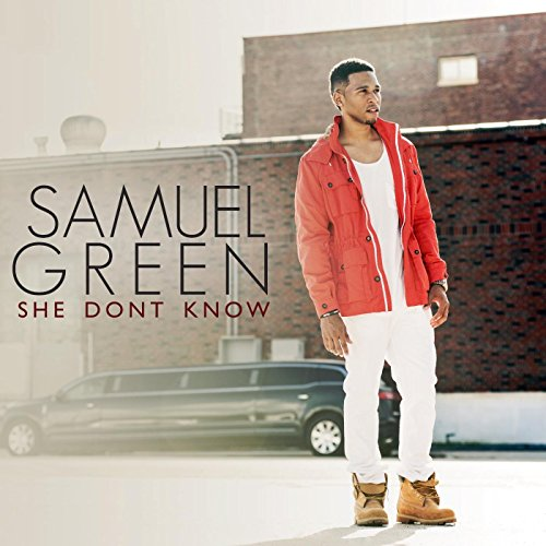 She Dont Know Mp3: She Don't Know [Explicit] By Samuel Green On Amazon Music