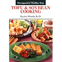 Tofu & Soybean Cooking: The Japanese Health Way