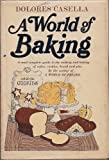 World of Baking, Dolores Casella, 0872500276