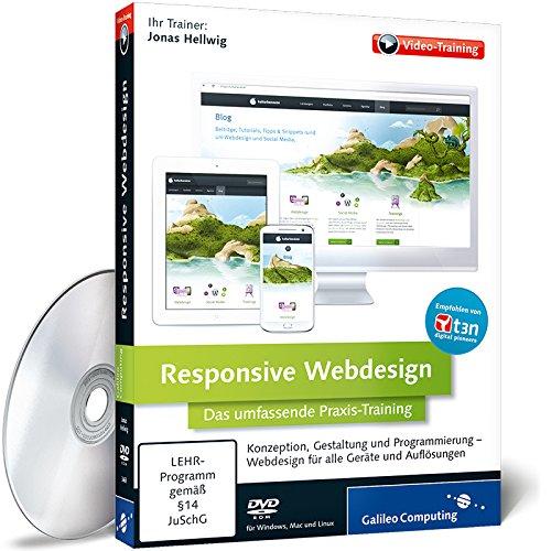 Responsive Webdesign: Das umfassende Praxis-Training
