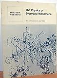 The Physics of Everyday Phenomena 9780716711261
