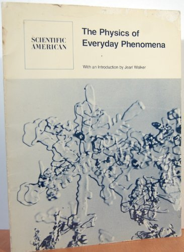 the physics of everyday phenomena Physics aims to describe the various phenomena that occur in nature in terms of simpler phenomena thus, physics and astronomical physics, many everyday phenomena.