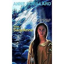 Les ailes d'Alexanne 04 : Sarah-Anne: Sara-Anne (Hors-collection)