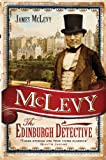 McLevy : The Edinburgh Detective, McLevy, James, 1841587419