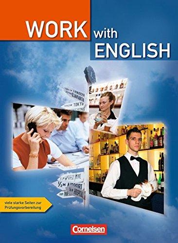 Work with English - Bisherige Ausgabe: A2/B1 - Schülerbuch