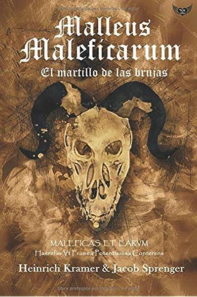 Malleus Maleficarum: El martillo de las brujas: Amazon.es: Kramer, Heinrich, Sprenger, Jacob: Libros