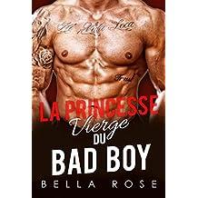 La Princesse Vierge du Bad Boy (French Edition)