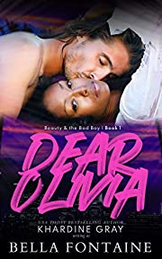 Dear Olivia (Beauty and The Bad Boy Book 1)