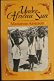 img - for Under African Sun by Alverson Marianne (1989-06-15) Paperback book / textbook / text book