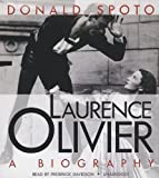 Laurence Olivier: A Biography