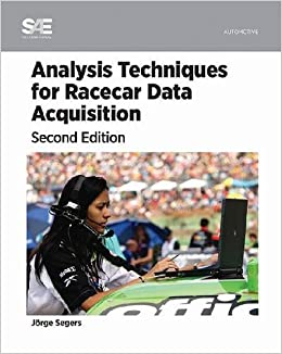 Analysis Techniques for Racecar Data Aquisition