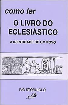 Como ler o Livro do Eclesiástico: a Identidade de um Povo